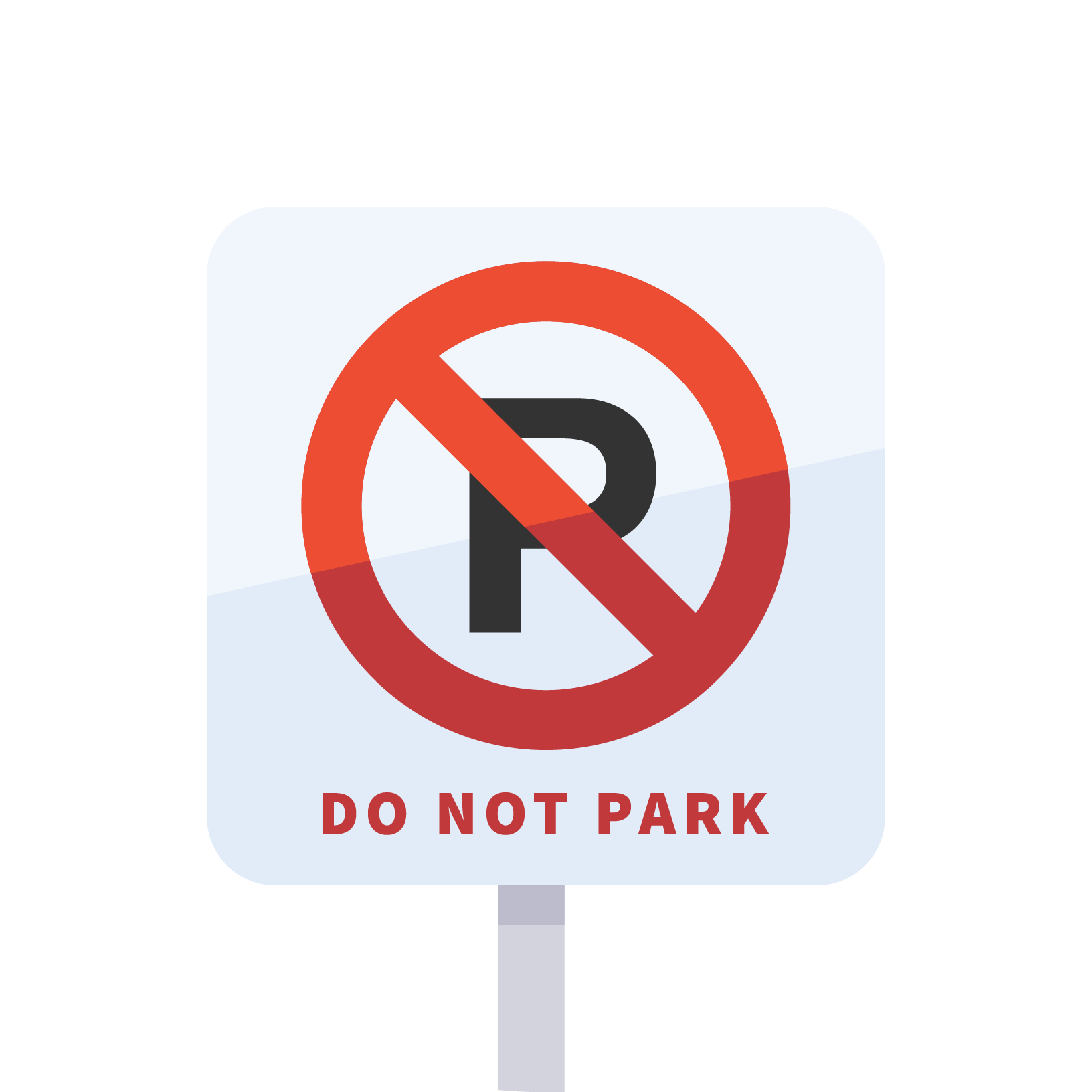 Sign saying 'DO NOT PARK'
