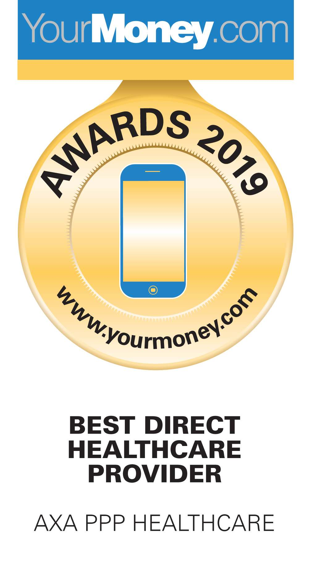 Awarded Best Direct Healthcare Provider by YourMoney.com, 2019